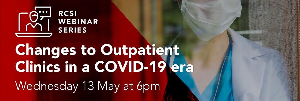 Changes to Outpatient Clinics in a COVID-19 era