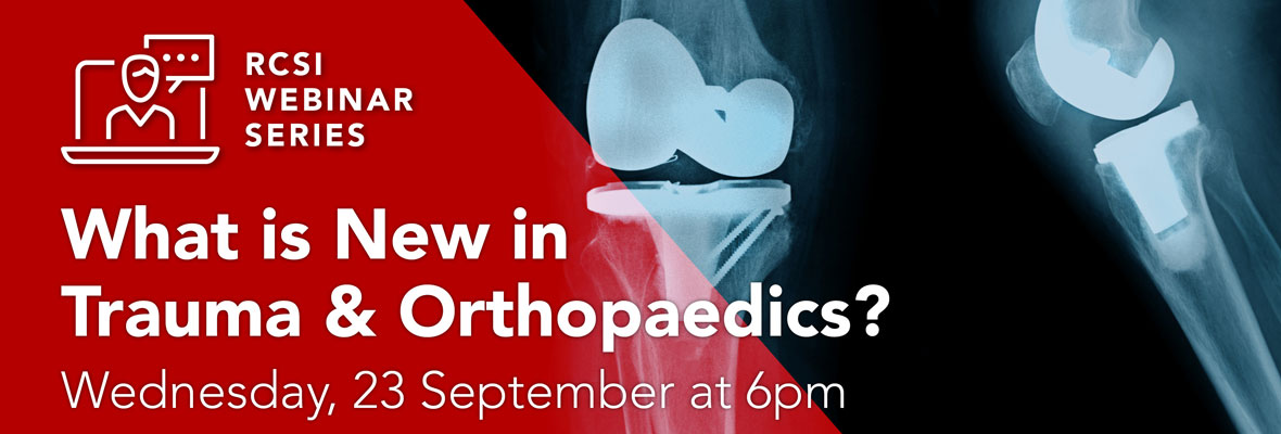What is New in Trauma & Orthopaedics?