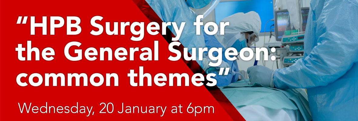 HPB Surgery for the General Surgeon: Common themes webinar