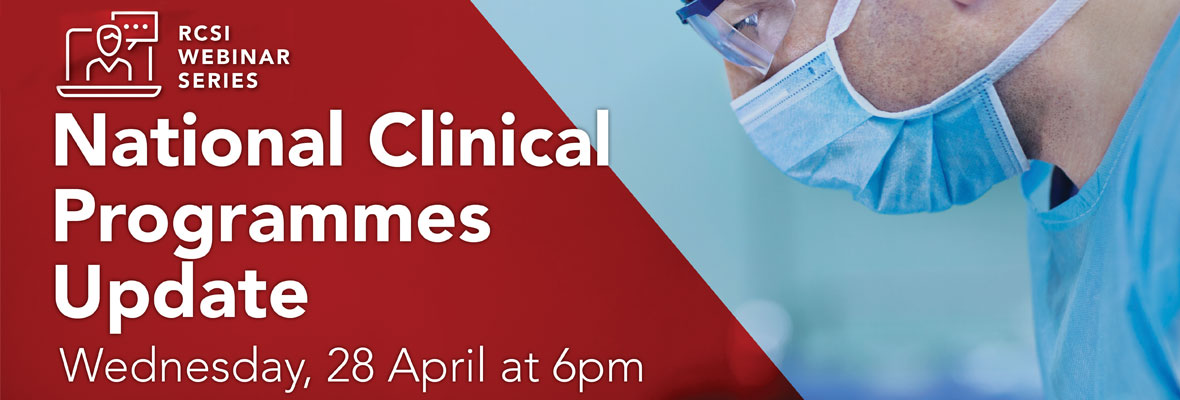 Weekly webinar – National Clinical Programmes Update