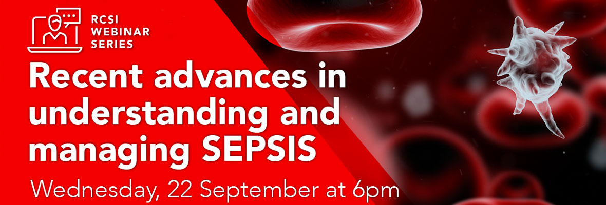 Webinar series – National Clinical Programmes: Sepsis, Surgery and the New Clinical Guidelines